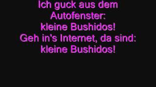 Bushido - Kleine Bushidos lyrics. ♥