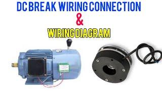 Dc break magnetic wiring diagram / hoist break connection / 190V DC BREAK / 3PHASE MOTOR DC BREAK