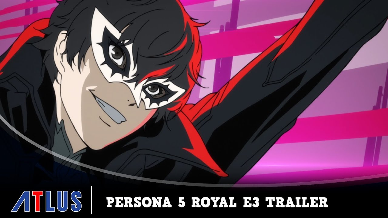 Persona 5 Royal | E3 2019 Trailer