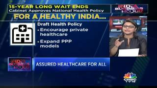 Cabinet today approval the National Health Policy which put an end to a 15-year wait. The policy was framed in 2002. Archana Shukla gives us the highlights.