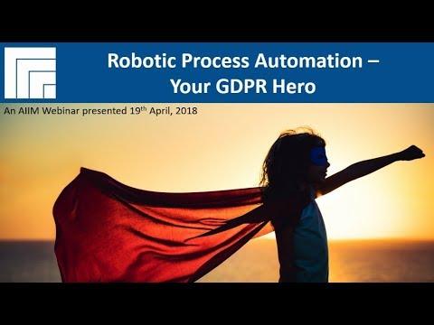 [Webinar Replay] Robotic Process Automation – Your GDPR Hero