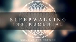 BRING ME THE HORIZON - Sleepwalking (INSTRUMENTAL VERSION)