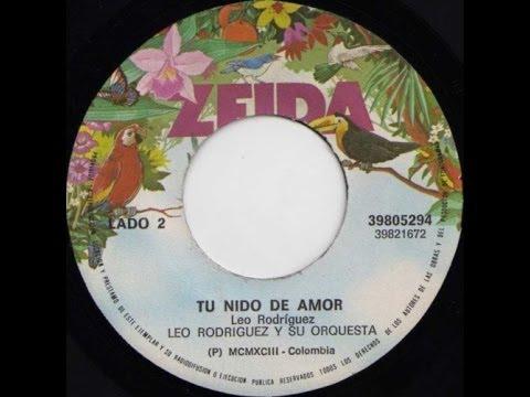 Leo Rodriguez - Tu Nido De Amor (© ℗ 1993)
