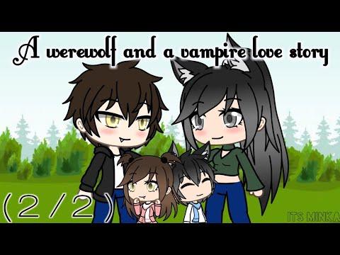 A werewolf and a vampire love story | Gachaverse Mini Movie (2/2)