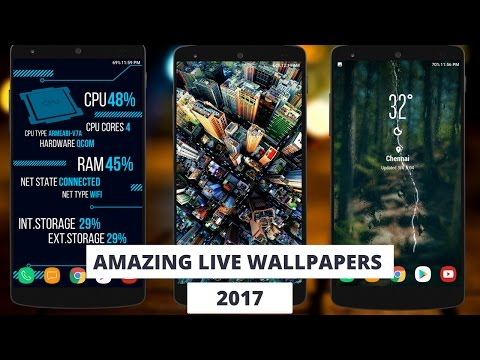 Best Live Wallpapers For Android 2017