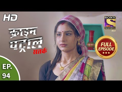 Crime Patrol Satark Season 2 - Ep 94 - Full Episode - 21st November, 2019