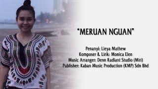 Lieya Mathew - Meruan Nguan (Official Lyric Video)