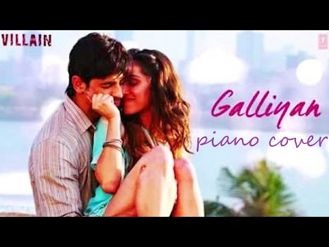 Galliyan - Ek villain - Piano cover (Chetan Bhosle)
