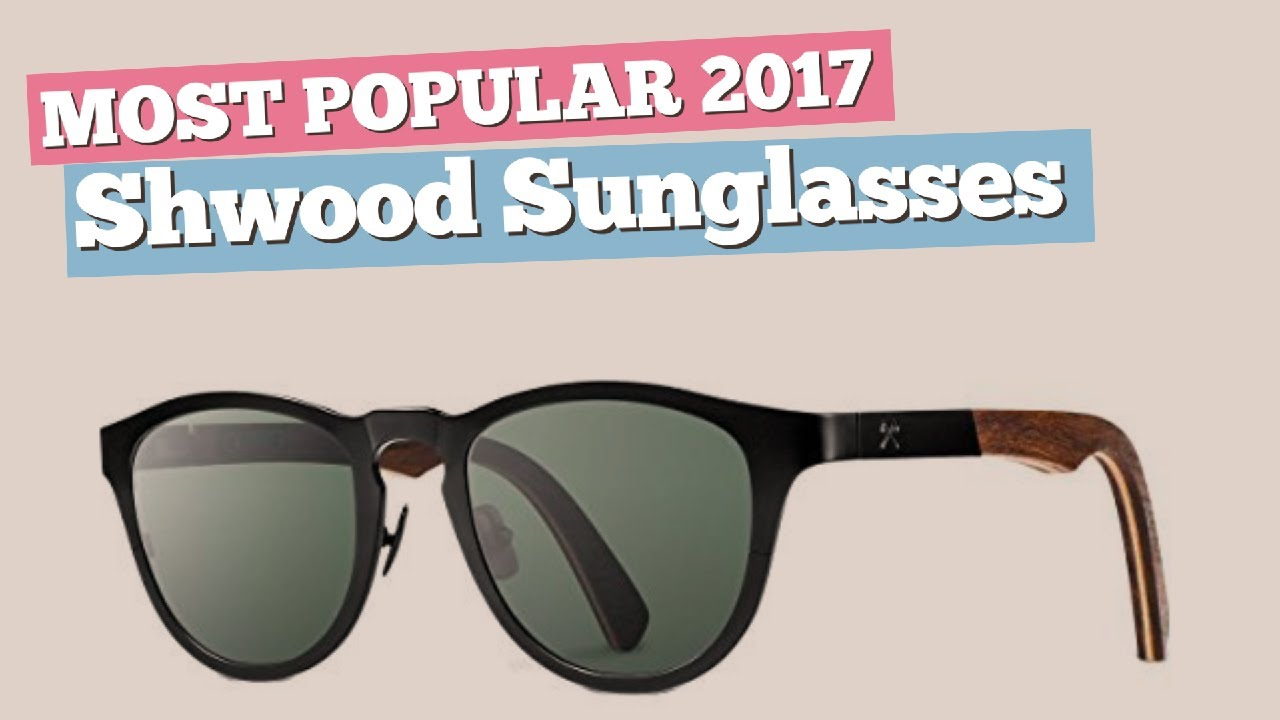 b21100422f4b Shwood Sunglasses Collection    Most Popular 2017 - YouTube