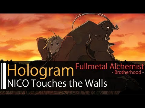【HD】鋼之鍊金術師 Fullmetal Alchemist: Brotherhood OP2 - NICO Touches the Walls - Hologram【中日字幕】