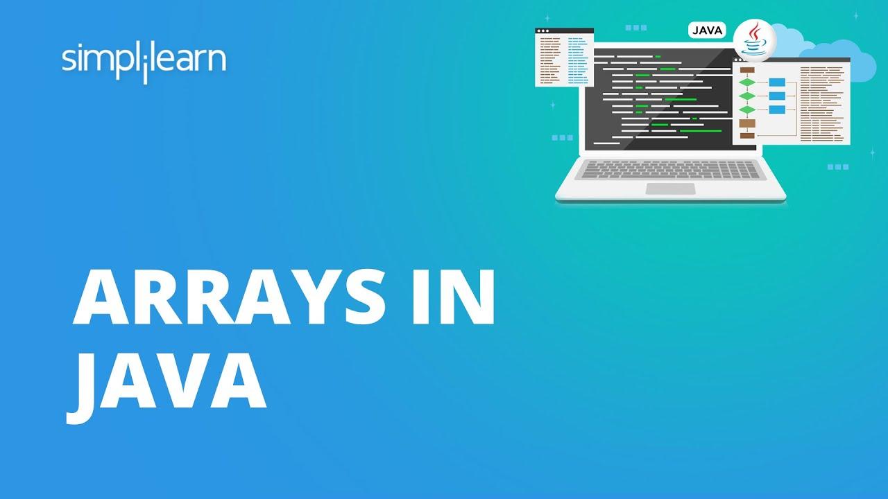 Arrays In Java | Java Arrays For Beginners | Java Arrays | Java Tutorial For Beginners