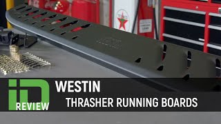 Westin Thrasher Running Boards Review