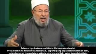 Dr Yusuf Al-Qaradhawi Tentang Perlaksanaan Hudud