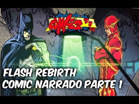 Dc Rebirth Flash Comic Narrado Parte 1 @SoyComicsTj