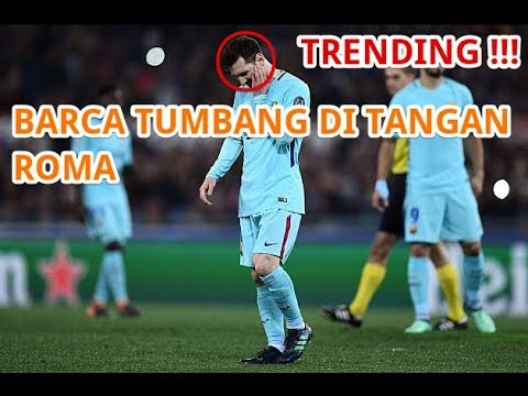 "Trending !  Roma Singkirkan ""Calon Juara"" Barcelona Menghebohkan Jagat Sepak Bola"