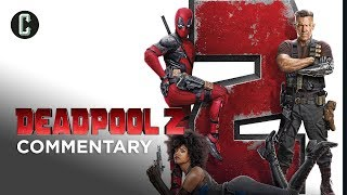 Deadpool 2 Commentary (Super Duper Cut)