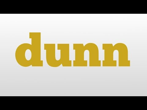 dunn meaning and pronunciation