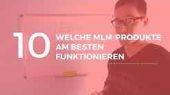 TOP 10: Welche MLM Produkte funktionieren am besten?