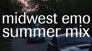 last year's summer romance | a midwest emo mix for summer