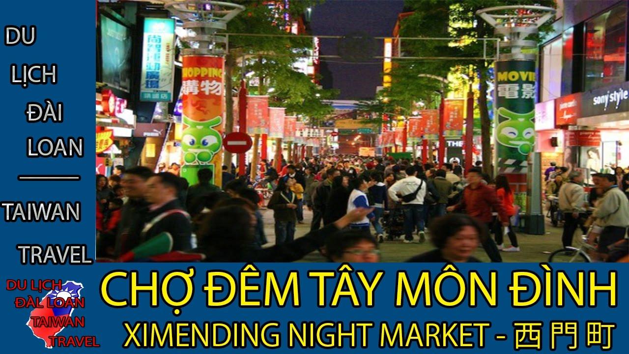 Du lịch Đài Loan - Taiwan travel:CHỢ ĐÊM TÂY MÔN ĐÌNH - XIMENDING - 西門町 TẬP 23