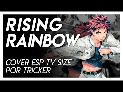 RISING RAINBOW by Tricker (TV Size Cover)