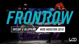 Taylor Pierce & BluPrint   FrontRow   World of Dance Houston 2016   #WODHTOWN16