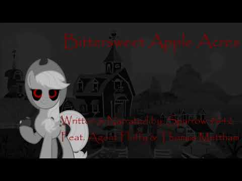 [Month Of Macabre] Bittersweet Apple Acres (REDUX) [MLP Grimdark Reading] PT 1