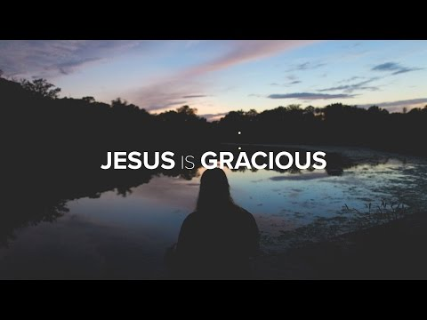 Jesus Unboxed - Jesus is Gracious: Pursue Change - Edric Mendoza
