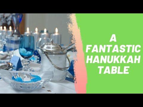 A Fantastic Hanukkah Table