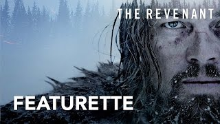 The Revenant | Production Design Featurette [HD] | 20th Century Fox South Africa
