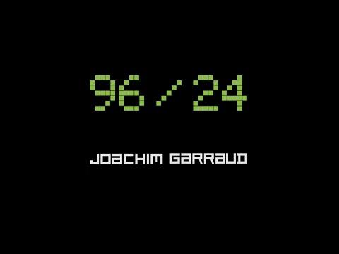 Joachim Garraud - New Album 96/24 (Teaser) - ****January 22nd, 2016****