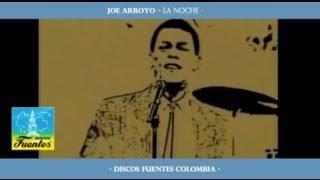 La Noche / Joe Arroyo - [ Discos Fuentes ]