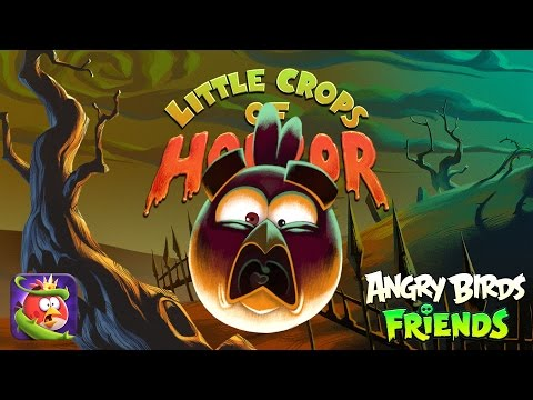 Angry Birds Friends - Halloween 2016: Little Crops of Horror