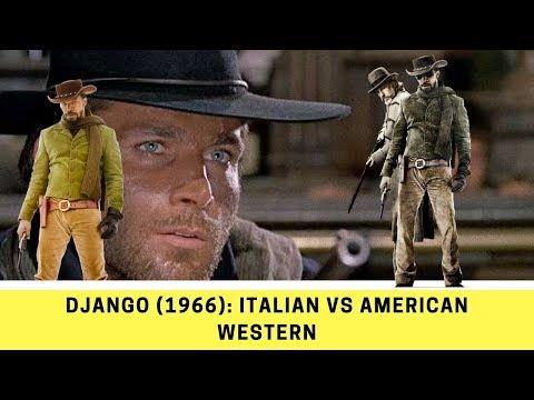 Django (1966): Italian Western vs American Western (Franco Nero vs John Wayne)