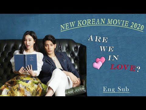 NEW KOREAN MOVIE - 'ARE WE IN LOVE'  ENG SUB 2020