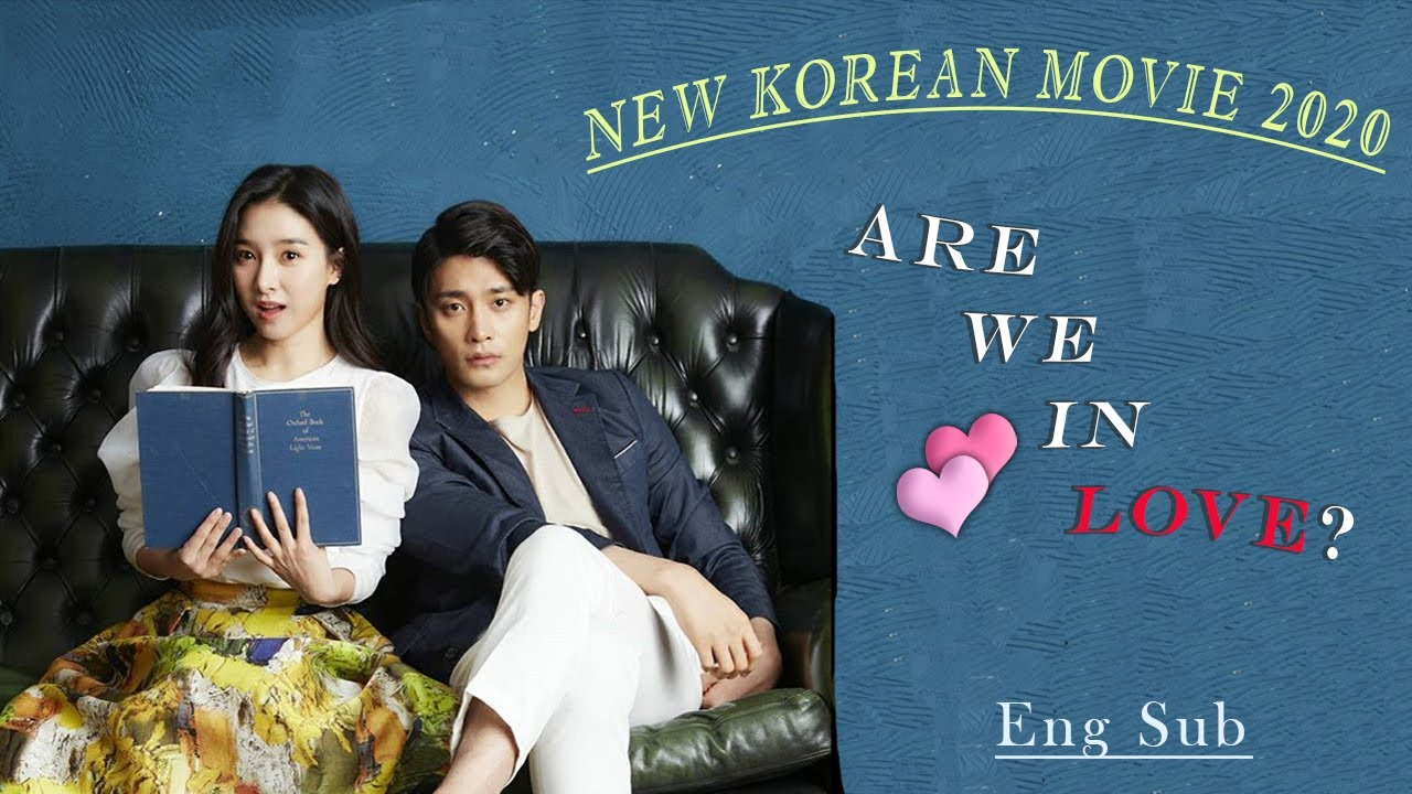 Download NEW KOREAN MOVIE - 'ARE WE IN LOVE'  ENG SUB 2020