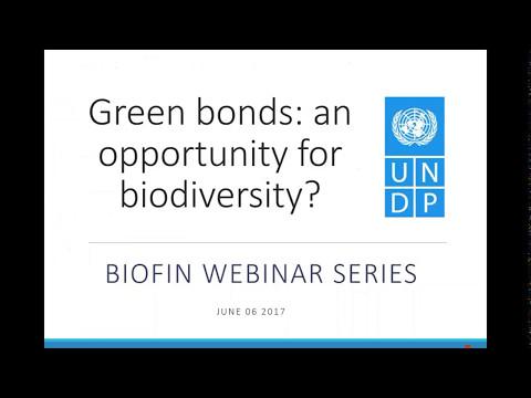 BIOFIN Webinar - Green Bonds: an Opportunity for Financing Biodiversity - June 2016