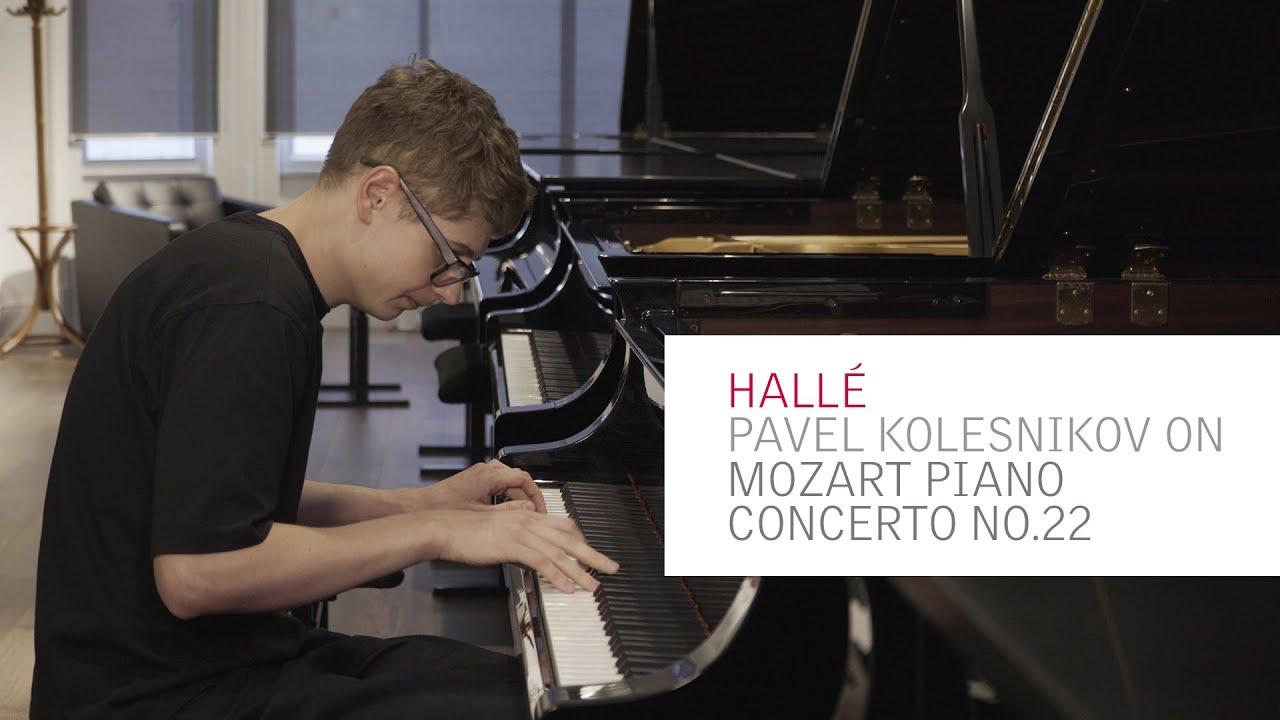 The Halle Pavel Kolesnikov On Mozart Piano Concerto No 22 Youtube Articole care fac referire la pavel kolesnikov. the halle pavel kolesnikov on mozart piano concerto no 22