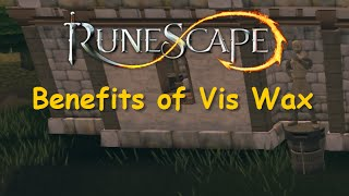 Benefits of Vis Wax - Rune Goldberg Machine Guide - Helpful FC for Vis Wax - Runescape 2015