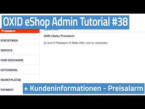Oxid eShop Admin Tutorial #38 - Kundeninformationen - Preisalarm