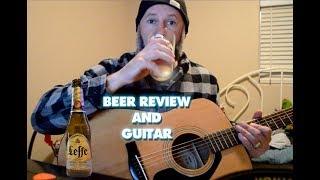 Leffe Belgian Blonde Ale Beer Review - Goo Goo Dolls - Come to Me - Guitar Cover