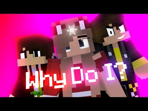 "♪ "" Why Do I "" - ( Cute Love Story Minecraft Animation Music Video #1 ) ♪"