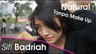 Gambar cover Siti Badriah Tanpa Make Up Tetep Cantik Lho Asli Bikin Baper