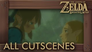 Zelda Breath of the Wild - All Cutscenes The Movie HD