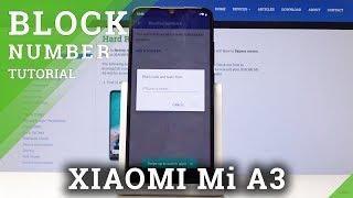 How to Block Calls & Texts in Xiaomi Mi A3 - Block Number