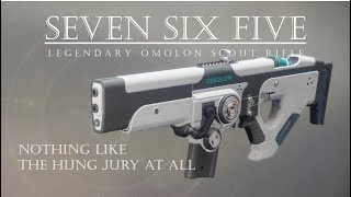 Destiny 2 - Seven Six Five (aka 765) - Totally Not a Full Auto Hung Jury - PVP Gameplay Review