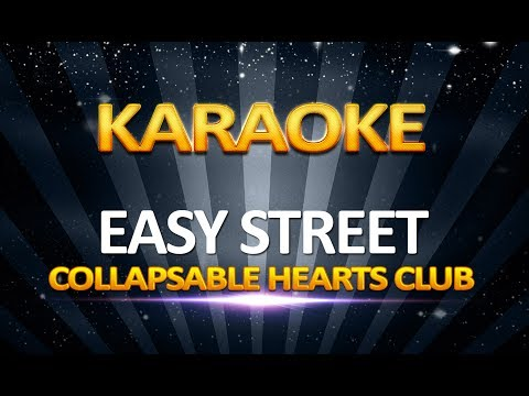 Collapsable Hearts Club - Easy Street KARAOKE