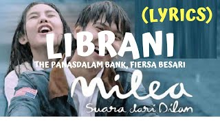 Download Lagu Librani Fiersa Besari, The Panasdalam Bank Ost Milea (Lyrics) mp3
