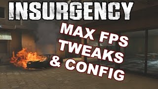 Insurgency MAX FPS Settings and Config