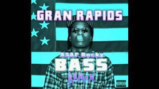 """Gran Rapids x A$AP Rocky """"Bass"""" Remix"""